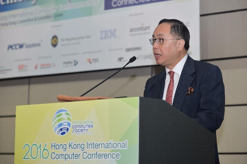 The Secretary for Innovation and Technology, Mr Nicholas W Yang, said Hong Kong has the unique core strengths and edge to take advantage of the connected economy at the Opening Ceremony of Hong Kong International Computer Conference 2016 today (November 21).